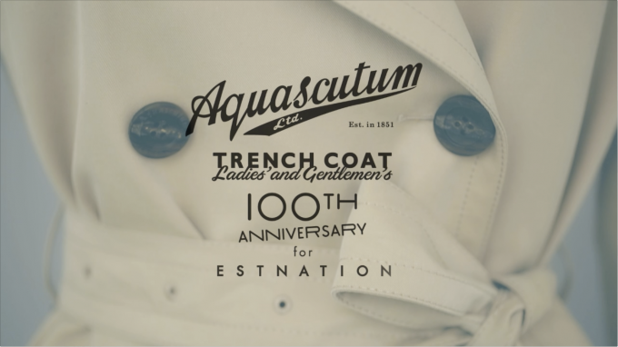 ESTNATION / Aquascutum Trench Coat 100th Anniversary for ESTNATION